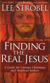 Finding the Real Jesus: A Guide for Curious Christians and Skeptical Seekers, 20 copies