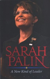 Sarah Palin: A New Kind of Leader - eBook