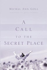A Call to the Secret Place - eBook