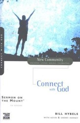 Sermon on the Mount 1: Connect with God, New Community Series