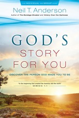 Freedom in Christ Bible Study Series: God's Story for You: From Creation to Salvation - eBook