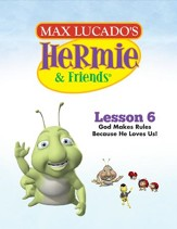 Hermie Curriculum Lesson 6: God Makes Rules Because He Loves Us!: Companion to Buzby the Misbehaving Bee - PDF Download