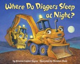 Where Do Diggers Sleep at Night? - eBook