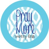 Pray More Magnet