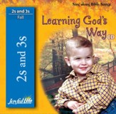 Learning God's Way (ages 2 & 3) Audio CD