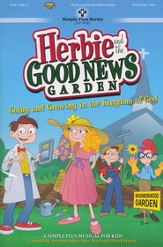 Herbie and the Good News Garden (Choral Book)
