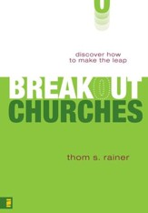 Breakout Churches: Discover How to Make the Leap - eBook