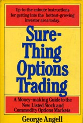 Sure Thing Options: A Money-Making Guide to the New Listed Stock and Commodity Options Markets - eBook