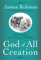 God of All Creation: Life Lessons from Pets and Wildlife - eBook