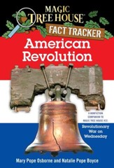 Magic Tree House Fact Tracker #11: American Revolution: A Nonfiction Companion to Magic Tree House #22: Revolutionary War on Wednesday - eBook