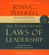 The 21 Irrefutable Laws of Leadership: Follow Them and People Will Follow You, Audio CD