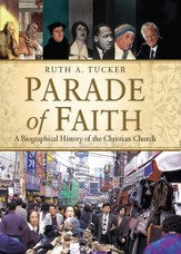 Parade of Faith: A Biographical History of the Christian Church - eBook