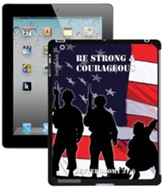 Be Strong and Courageous Soldier iPad Case