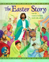 The Easter Story: From the Gospels of Matthew, Mark, Luke and John - eBook