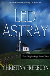 New Beginnings Book Two: Led Astray - eBook