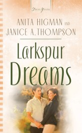 Larkspur Dreams - eBook