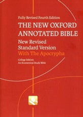 NRSV New Oxford Annotated Bible with Apocrypha,         4th Edition, College Edition