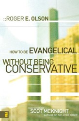 How to Be Evangelical without Being Conservative - eBook