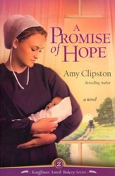 A Promise of Hope, Kauffman Amish Bakery Series #2