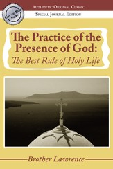 The Practice of the Presence of God: The Best Rule of Holy Life - eBook