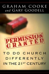 Permission Granted to Do Church Differently in the 21st Century - eBook