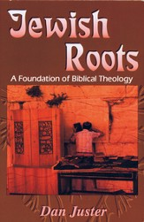 Jewish Roots: A Foundation of Biblical Theology - eBook
