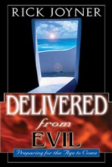 Delivered from Evil: Preparing for the Age to Come - eBook