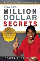 Deavra's Million Dollar Secrets: 14 Proven Steps Guiding You to a Fulfilled Life - eBook