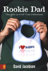 Rookie Dad: Thoughts on First-Time Fatherhood - eBook