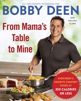From Mama's Table to Mine: Everybody's Favorite Comfort Foods at 350 Calories or Less - eBook