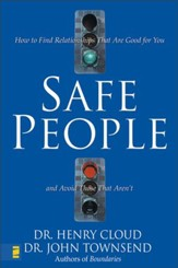 Safe People: How to Find Relationships That Are Good for You and Avoid Those That Aren't - eBook