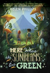 Here Where the Sunbeams Are Green - eBook