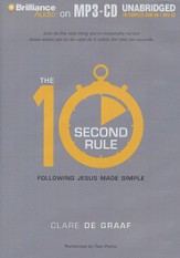 The 10-Second Rule: Following Jesus Made Simple - unabridged audiobook on MP3-CD