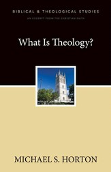 What Is Theology?: A Zondervan Digital Short - eBook