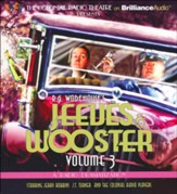 Jeeves and Wooster Vol. 3 : A Radio Dramatization Unabridged Audiobook on CD