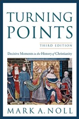 Turning Points: Decisive Moments in the History of Christianity - eBook