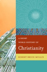 A Short World History of Christianity - eBook