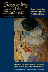 Sexuality and the Sacred, Second Edition: Sources for Theological Reflection - eBook