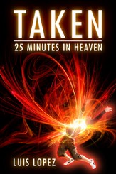 Taken: 25 Minutes in Heaven - eBook
