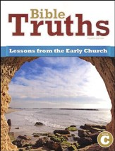 BJU Press Bible Truths Level C: Lessons for the Early Church, 4th Ed.