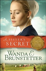 A Sister's Secret, Sisters of Holmes County Series #1 (rpkgd)