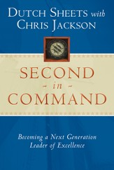 Second in Command: Becoming a Next Generation Leader of Excellence - eBook