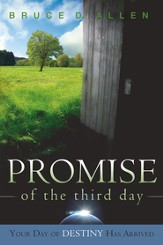Promise Of The Third Day: Your Day of Destiny has Arrived - eBook