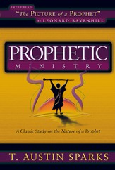 Prophetic Ministry: A Classic Study on the Nature of a Prophet - eBook