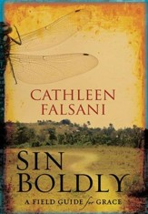 Sin Boldly: A Field Guide for Grace - eBook