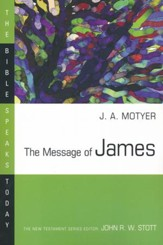 The Message of James: The Bible Speaks Today [BST]  - Slightly Imperfect