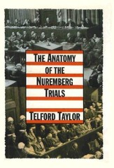 The Anatomy of the Nuremberg Trials: A Personal Memoir - eBook