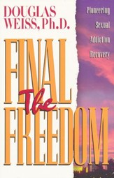 Final Freedom: Pioneering Sexual Addiction Recovery