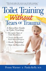 Toilet Training without Tears and Trauma: A stress-free guide to toilet teaching - eBook