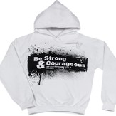 Be Strong and Courageous Hoodie, White, Extra Large - Slightly Imperfect